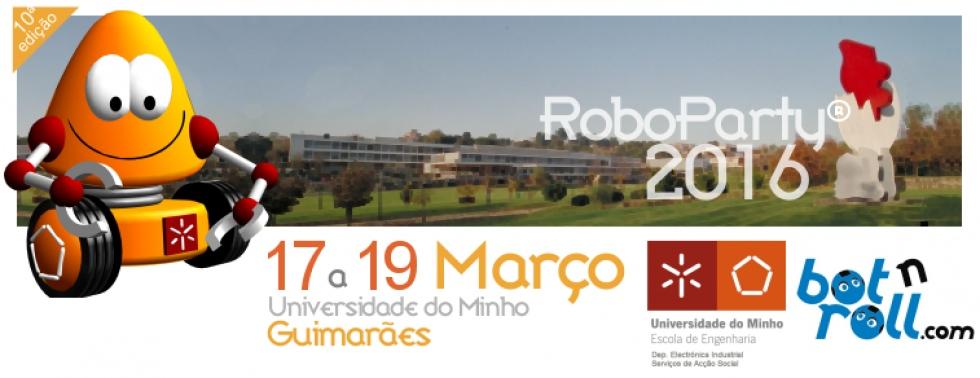 RoboParty 2016 em Azurém | 17 a 19 de março